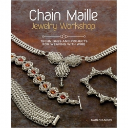 Chain Maille Jewelry Workshop, Karen Karon