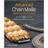 Advanced Chain Maille Jewelry Workshop, Karen Karon